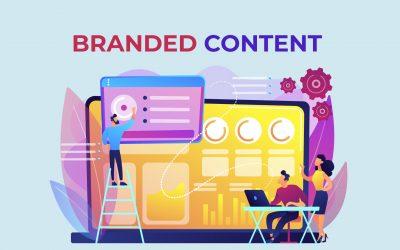 Branded content | Qué es, características, beneficios y ejemplos