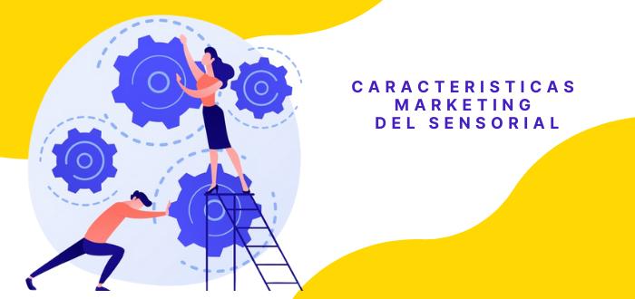 caracteristicas- marketing sensorial