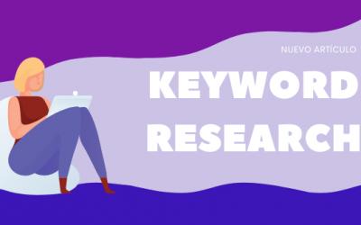 Keyword Research: cómo hacer un buen análisis